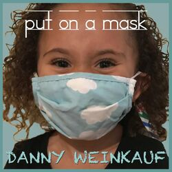 Put on a Mask