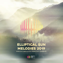 Album cover of Elliptical Sun Melodies 2019
