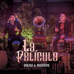 CD La Película – Bruno e Marrone Mp3 download