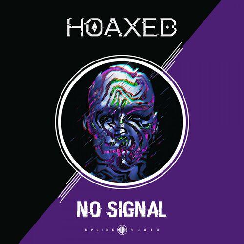 Download Hoaxed - No Signal EP [UPA077] mp3