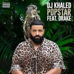 Música POPSTAR - DJ Khaled, Drake (2020<)