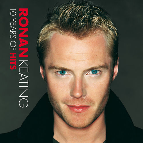 Baixar Single 10 Years Of Hits, Baixar CD 10 Years Of Hits, Baixar 10 Years Of Hits, Baixar Música 10 Years Of Hits - Ronan Keating 2018, Baixar Música Ronan Keating - 10 Years Of Hits 2018