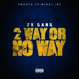 Album cover of 2 Way or NO Way
