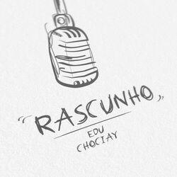 Download Edu Chociay - Rascunho 2020