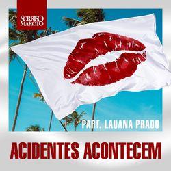 Acidentes Acontecem (Ao Vivo) - Sorriso Maroto Download