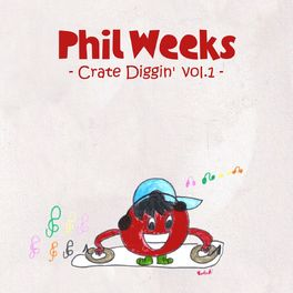 Album cover of Phil Weeks Crate Diggin', Vol.1