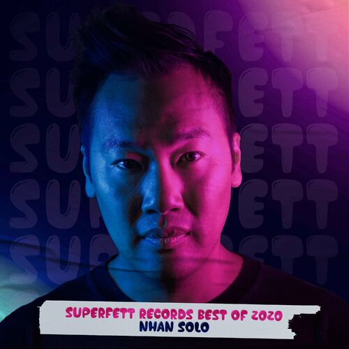 VA – Superfett Records Best Of 2020 Pres. By Nhan Solo [Superfett Records]