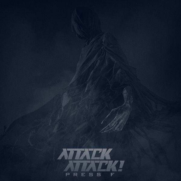 Attack Attack! - Press F [single] (2021)