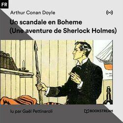 Un scandale en Boheme (Une aventure de Sherlock Holmes) Livre audio téléchargement gratuit
