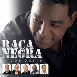 CD Raça Negra – Boa Sorte 2010 download