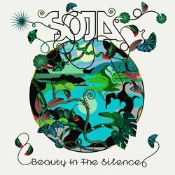 SOJA – Beauty In The Silence 2021 CD Completo