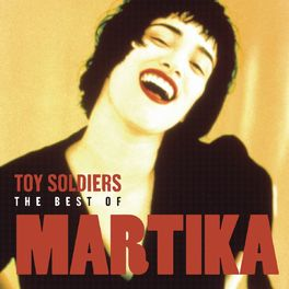 Album cover of Toy Soldiers: The Best Of Martika
