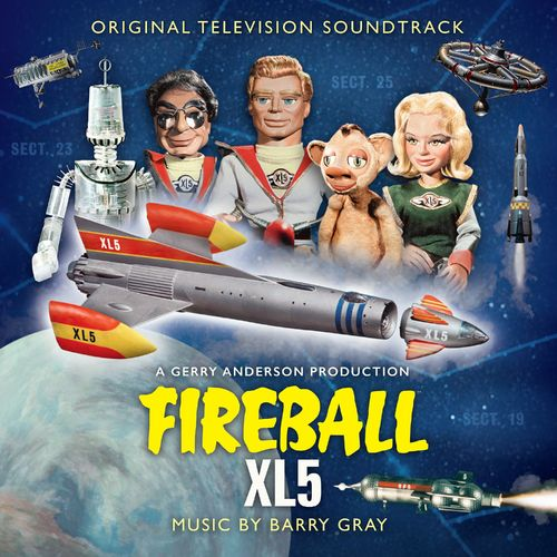 Barry Gray - Fireball Xl5 (Original Television Soundtrack) - 2021 - WEB FLAC 16BIT   44.1khz