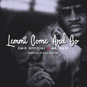 Lemmi Come and Go (feat. Mr. Raw) cover
