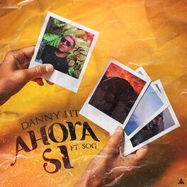 Album cover of Ahora Si