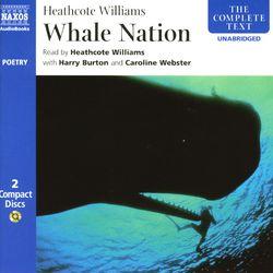 Williams, H.: Whale Nation (Unabridged)