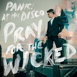 Panic! At the Disco – Pray for the Wicked 2018 CD Completo