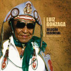 Luiz Gonzaga – Seleção Essencial – Grandes Sucessos – Luiz Gonzaga 2012 CD Completo