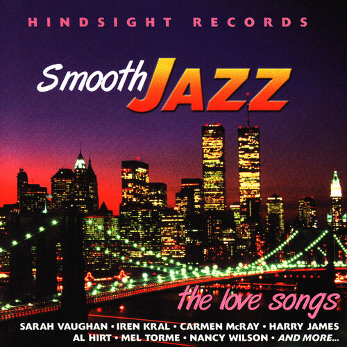 Various Artists: Smooth Jazz - The Love Songs