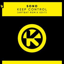 Album cover of Keep Control (ARTBAT Remix Edit)