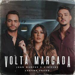 Volta Marcada (Com Lauana Prado)