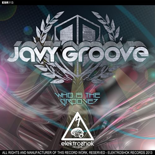 Javy Groove - Who Is The Groove? [ESR113]