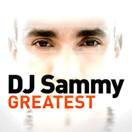 Album cover of Greatest - DJ Sammy