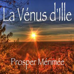 La Vénus d'Ille, Prosper Mérimée (Livre audio)