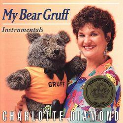 My Bear Gruff (Instrumentals)