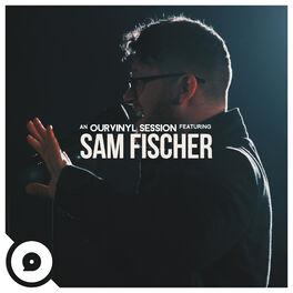 Album cover of Sam Fischer (OurVinyl Sessions)