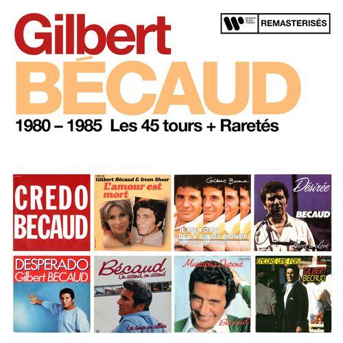 1980 - 1985 : Les 45 tours + Raretés
