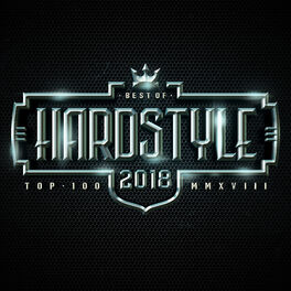 Album cover of Hardstyle Top 100 Best of 2018