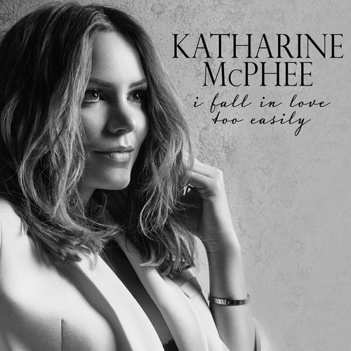 Baixar Single I Fall in Love Too Easily, Baixar CD I Fall in Love Too Easily, Baixar I Fall in Love Too Easily, Baixar Música I Fall in Love Too Easily - Katharine McPhee 2018, Baixar Música Katharine McPhee - I Fall in Love Too Easily 2018