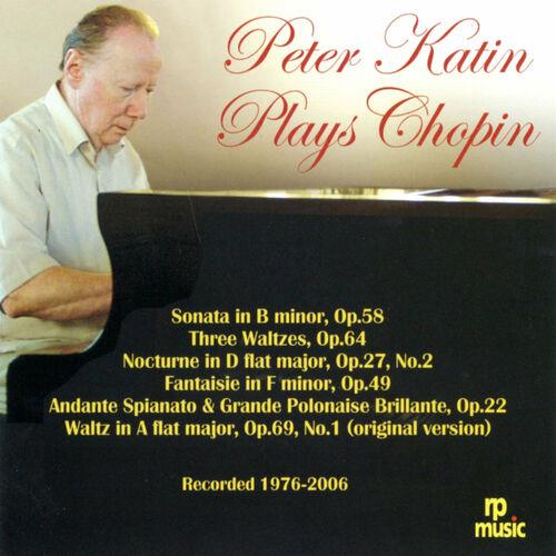 Peter Katin: Chopin: Piano Works (Live) - Musikstreaming - Lyssna i