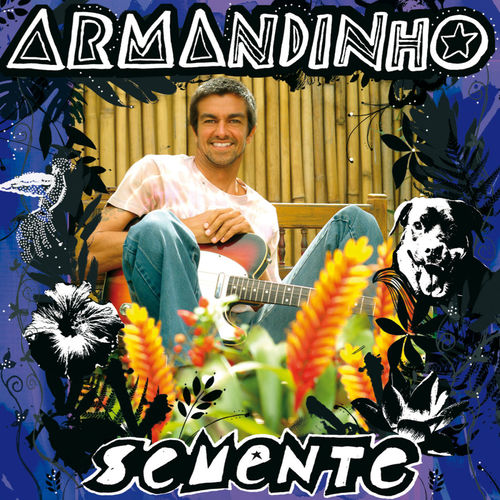 Baixar CD Semente – Armandinho (2008) Grátis