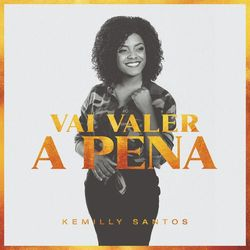 Kemilly Santos – Vai Valer a Pena 2019 CD Completo
