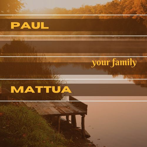Paul Mattua – Your Family [FLAC 24 Bits] (2021)