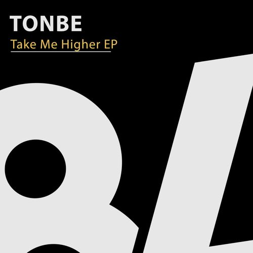 Tonbe – Take Me Higer [84Bit Music]
