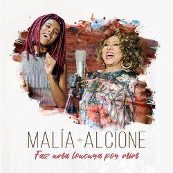 Download Malía, Alcione - Faz Uma Loucura Por Mim 2019