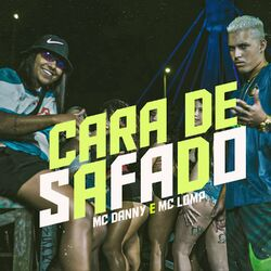 Cara de Safado - Mc Lomp (2020) Download