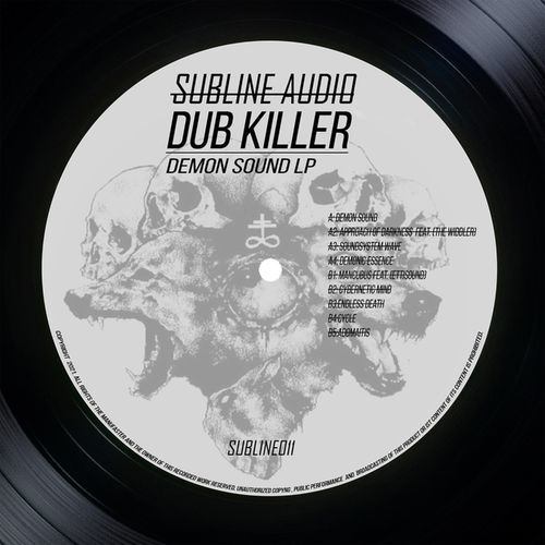 Dub Killer - Demon Sound LP (Album) [SUBLINE011]