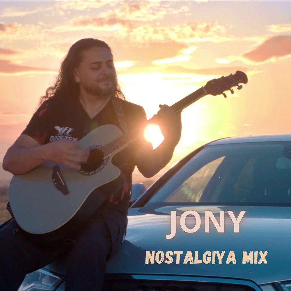 Jony - Nostalgiya Mix