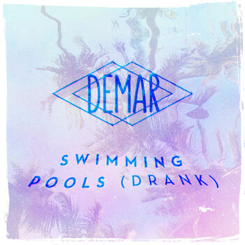 Swimming Pools (Drank) cover