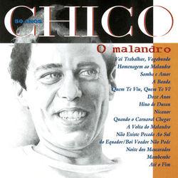 Chico Buarque – Chico 50 Anos – O Malandro 1994 CD Completo