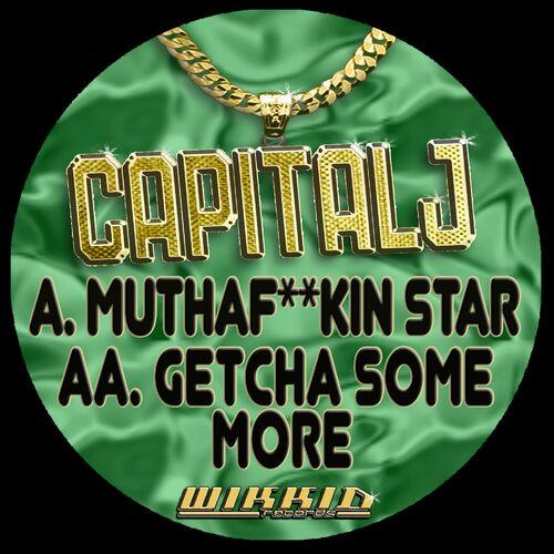 Download Capital J - Muthaf**kin Star (WKDDIGCAPJ03) mp3