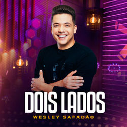 Dois Lados - Wesley Safadão Download