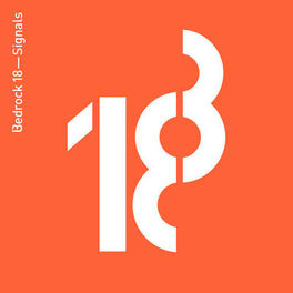 Album cover of Bedrock 18 - Signals (Compiled by John Digweed)