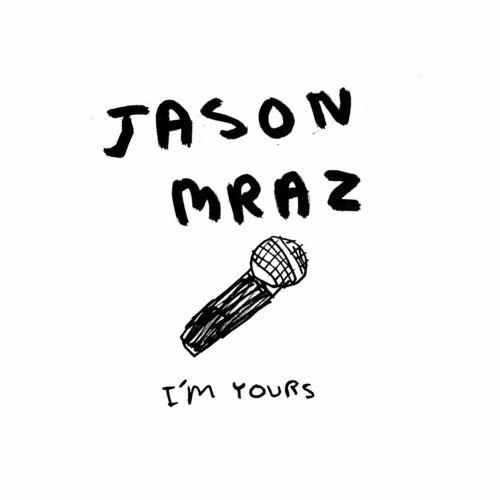 Baixar Single I'm Yours – Jason Mraz (2008) Grátis
