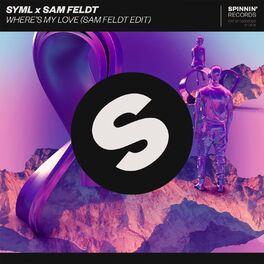 Album cover of Where's My Love (Sam Feldt Edit)