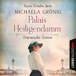 Stürmische Zeiten - Palais Heiligendamm-Saga, Teil 2 (Ungekürzt) Audiobook